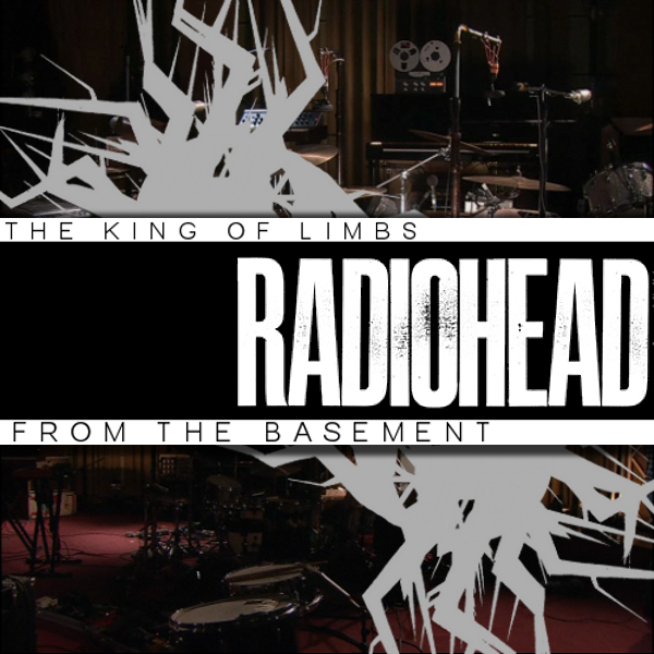 Radiohead 2011 07 09 The King Of Limbs From The Basement Mp3 At 320