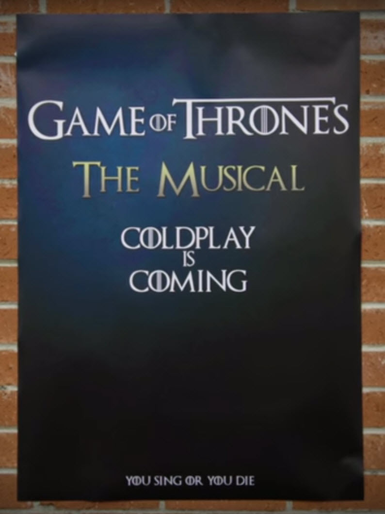 Game Of Thrones Covers + El Musical con Coldplay